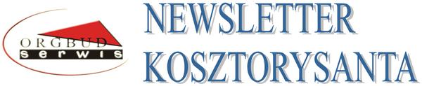 Newsletter kosztorysanta - Bezpłatne informacje dotyczące kosztorysowania