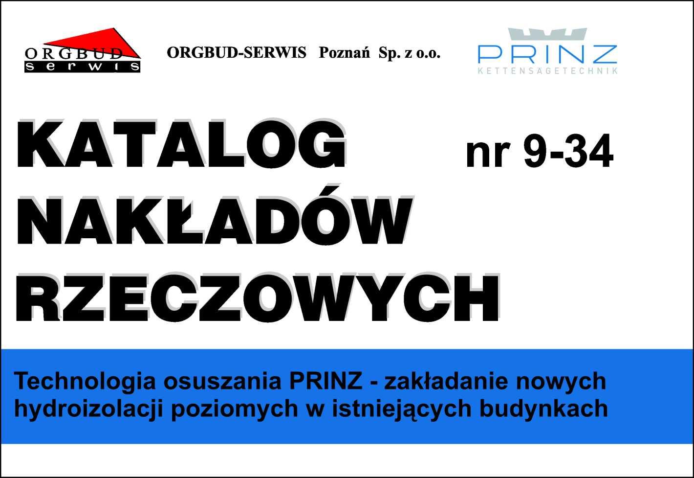 KNR 9-34 Technologia osuszania PRINZ - zakładanie nowych hydroizolacji poziomych w istniejących budynkach